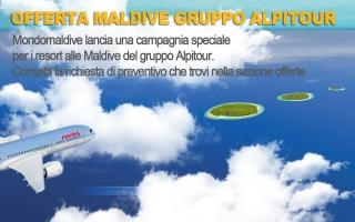 OFFERTA MALDIVE GRUPPO ALPITOUR news Isole Maldive